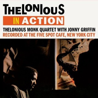 Thelonious Monk Quartet - Thelonious In Action