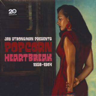 Various Artists - Jay Strongman presents Popcorn Heartbreak 1958-1964