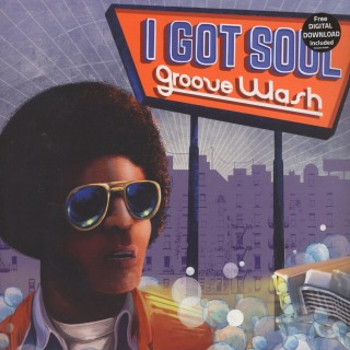 Various Artists - I Got Soul - Groove Wash