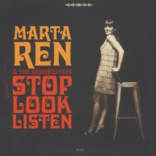 Marta Ren & The Groovelvets - Stop Look Listen