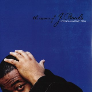 J. Rawls - The Essence Of J. Rawls (Fifteenth Anniversary Redux)