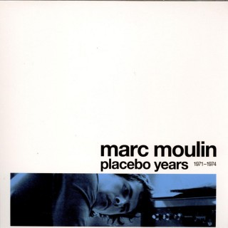 Marc Moulin - Placebo Years