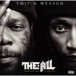 Smif N Wessun - The All