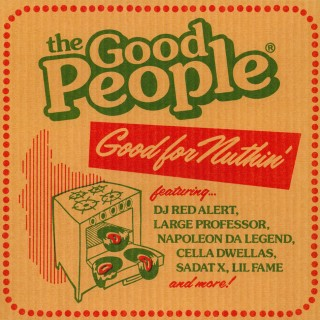 The Good People - Good For Nuthin'