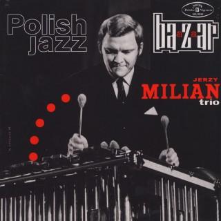Jerzy Milian Trio - Bazaar