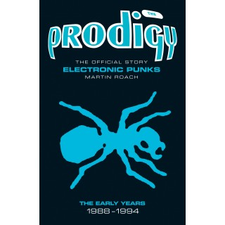 Martin Roach - Prodigy - Electronic Punks: The Early Years 1988-1994