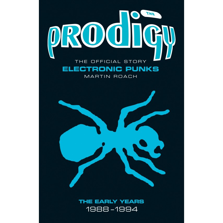 Prodigy - Electronic Punks: The Early Years 1988-1994