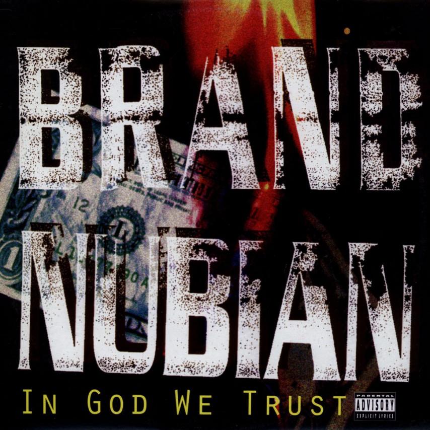 Brand Nubian - In God We Trust