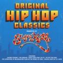 Original Hip Hop Classics presented By Sugar Hill Records