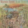 Weather Report - Black Market