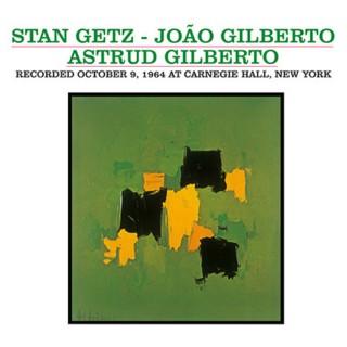 Stan Getz, João Gilberto, Astrud Gilberto - Getz / Gilberto 2