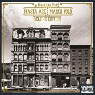 Masta Ace & Marco Polo - A Breukelen Story - Deluxe Edition