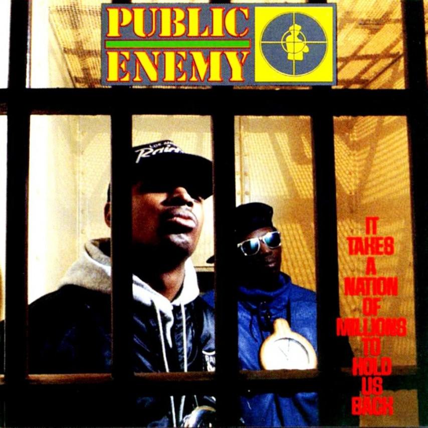 Public Enemy - It Takes A Nation Of Millions To Hold Us Back
