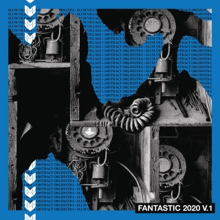 Slum Village & Abstract Orchestra - Fantastic 2020 Volume 1