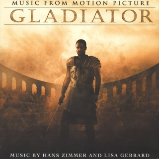 Hans Zimmer And Lisa Gerrard - Gladiator (Music From The Motion Picture)