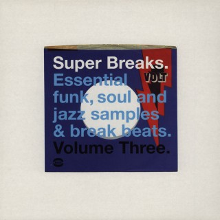Various Artists - Super Breaks. Essential Funk, Soul And Jazz Samples & Break Beats. Volume Three