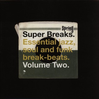 Various Artists - Super Breaks. Essential Jazz, Soul And Funk Break-Beats. Volume Two