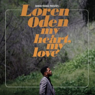 Adrian Younge Pres. Loren Oden - My Heart, My Love