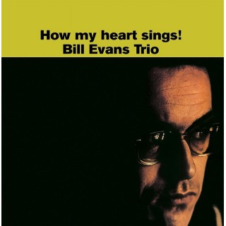 Bill Evans - How My Heart Sings