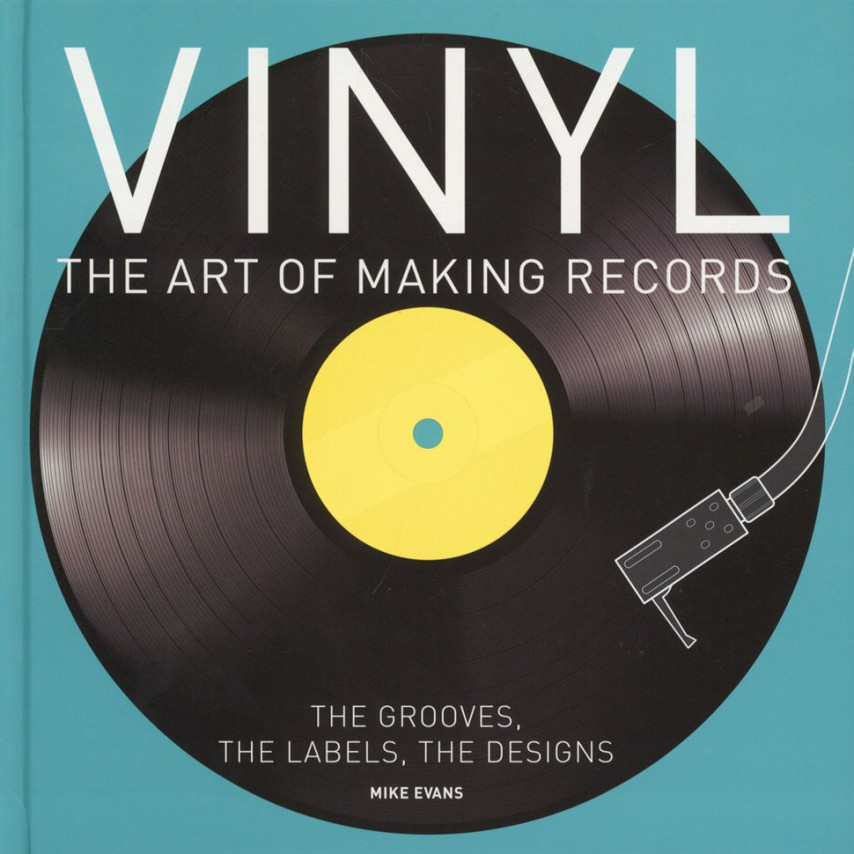Mike Evans - Vinyl - The Art Of Making Records