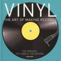 Vinyl: The Art Of Making Records