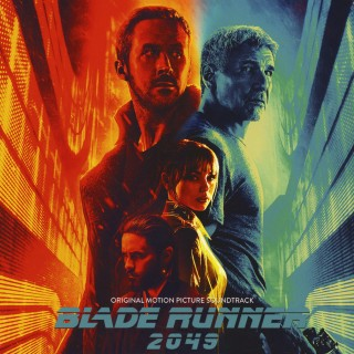 Hans Zimmer & Benjamin Wallfisch - Blade Runner 2049 (Original Motion Picture Soundtrack)
