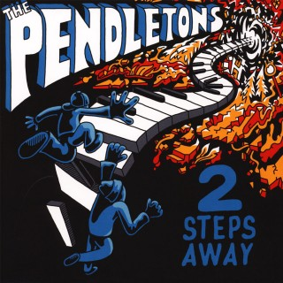 The Pendletons - 2 Steps Away