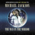 The Man In The Mirror (Limited Edition)