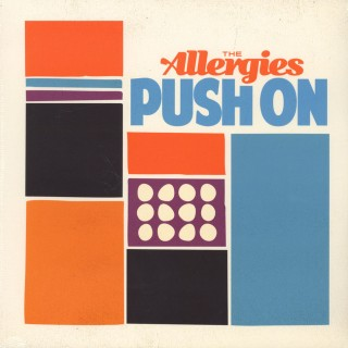 The Allergies - Push On