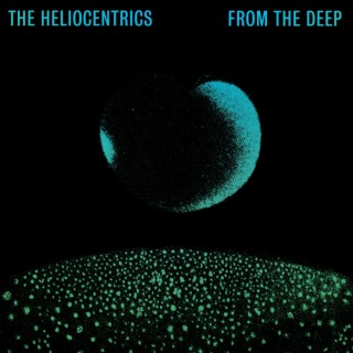 The Heliocentrics - Quatermass Sessions: From The Deep
