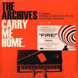 The Archives - Carry Me Home: A Reggae Tribute To Gil Scott-Heron & Brian Jackson