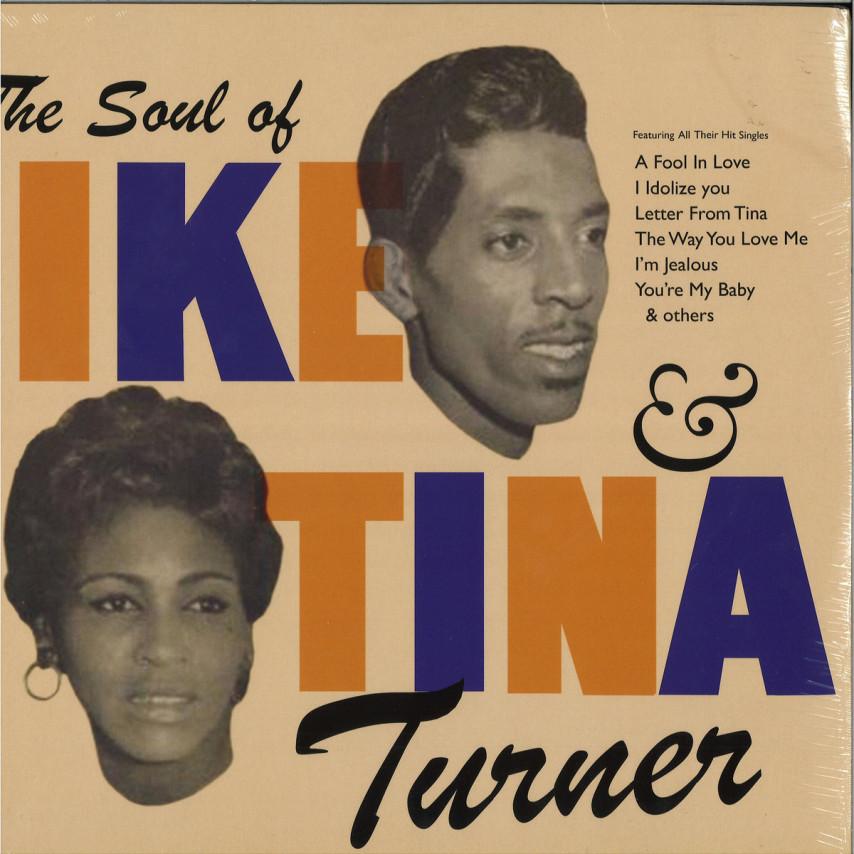 Ike & Tina Turner - The Soul Of Ike & Tina Turner
