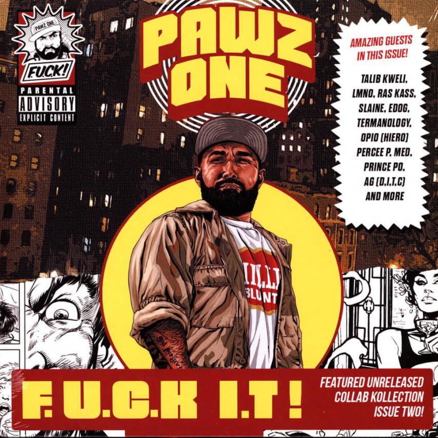 Pawz One - F.U.C.K I.T.