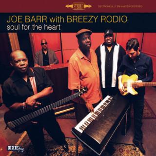 Joe Barr & Breezy Rodio - Soul For the Heart