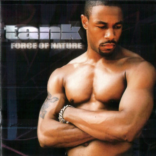 Tank - Force of Nature