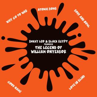 Bukky Leo & Black Egypt - The Legend of William Onyeabor