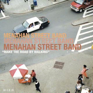 Menahan Street Band - Make The Road By Walking