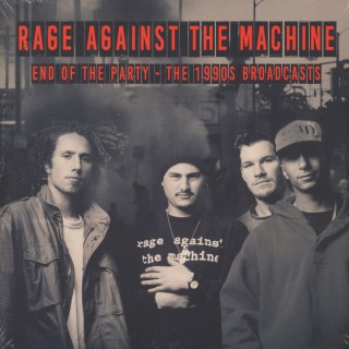 Rage Against The Machine - End Of The Party