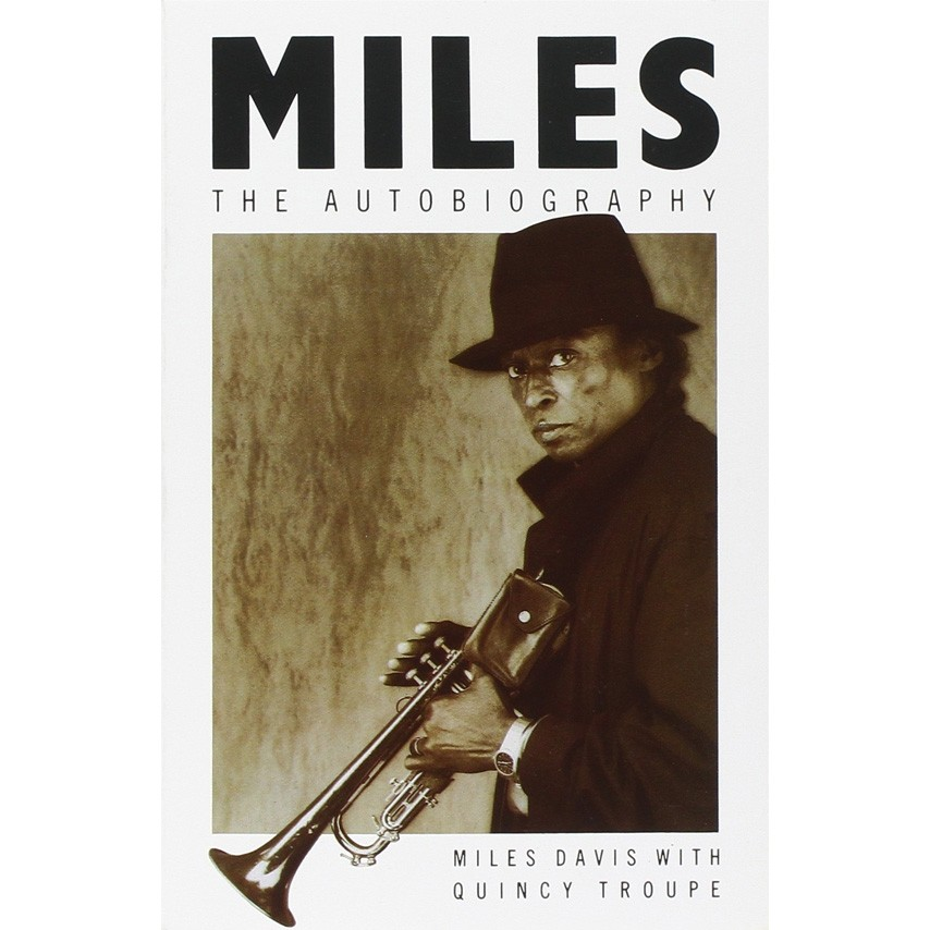Miles Davis & Quincy Troupe - Miles - The Autobiography