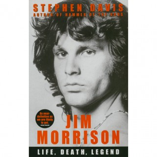 - Jim Morrison: Life, Death, Legend