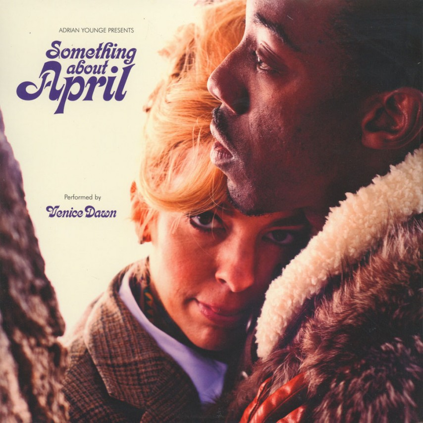 Adrian Younge - Presents Venice Dawn ‎– Something About April