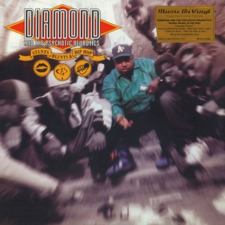 Diamond And The Psychotic Neurotics - Stunts, Blunts & Hip Hop