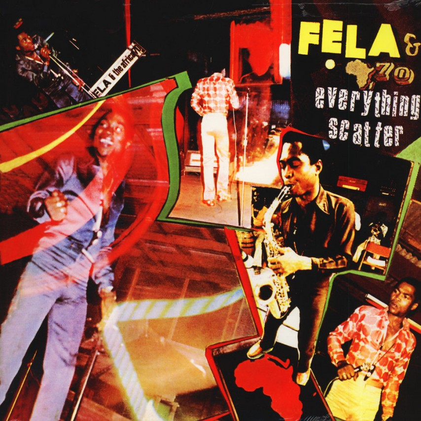 Fela Anikulapo Kuti - Everything Scatter
