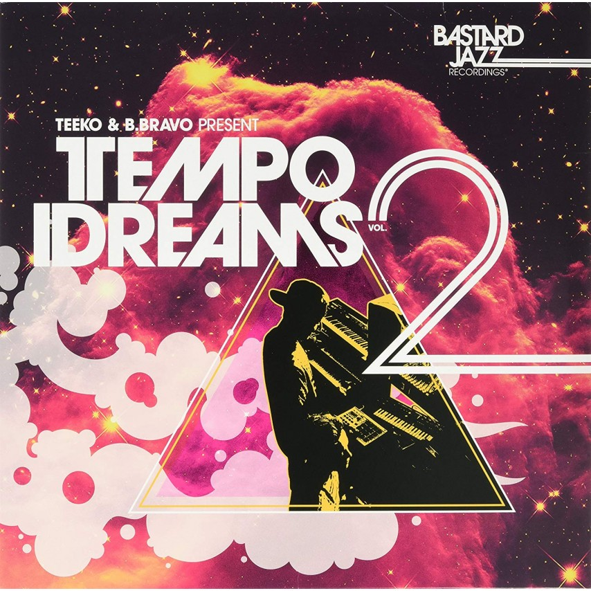 Teeko & B. Bravo - Tempo Dreams Vol. 2