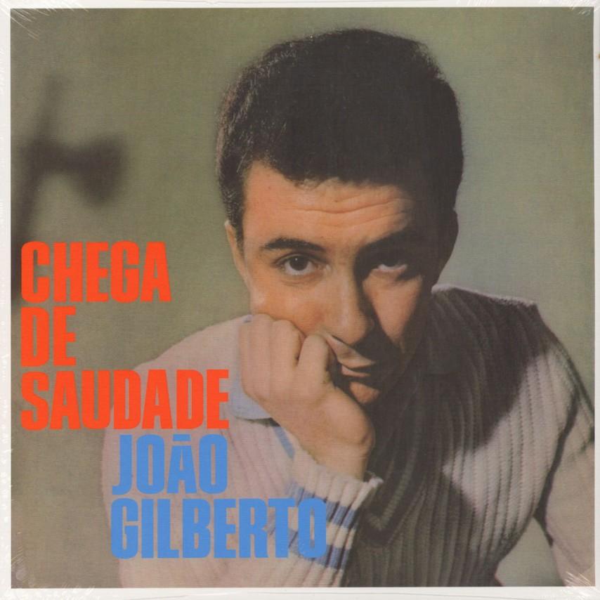 Joao Gilberto - Chega De Saudade