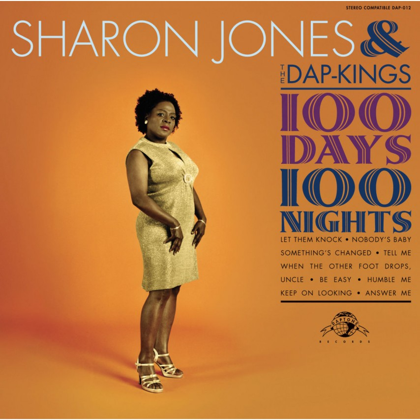 Sharon Jones & The Dap Kings - 100 Days, 100 Nights