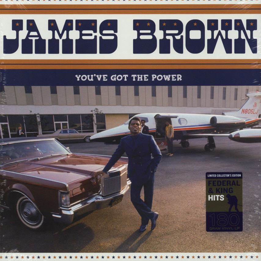James Brown - You've Got The Power - Federal & King Hits 1956-62
