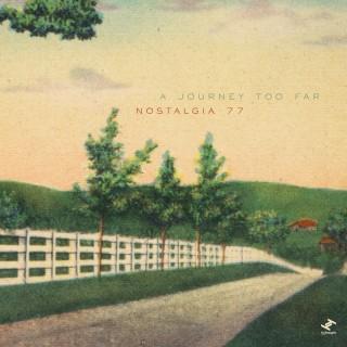Nostalgia 77 - A Journey Too Far