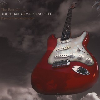 Dire Straits & Mark Knopfler - Private Investigations (The Best Of)
