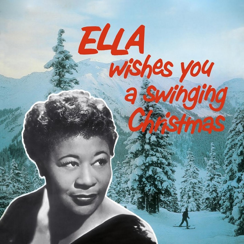 Ella Fitzgerald - Ella Wishes You A Swinging Christmas